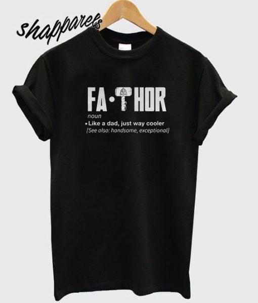 Fa-Thor T Shirt