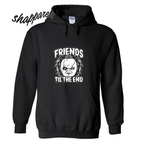 Friends til the End Hoodie