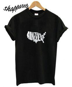 Ain't Texas Unisex T shirt