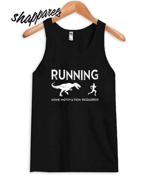 Some motivation required Tank top