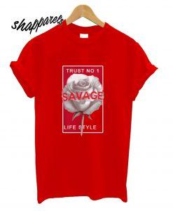 Trust No1 Savage Life Style T shirt