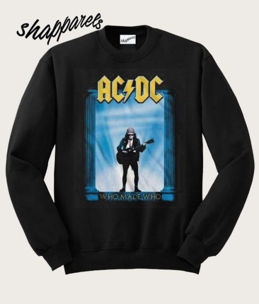 ACDC Who Made Who Smoke Sweatshirt