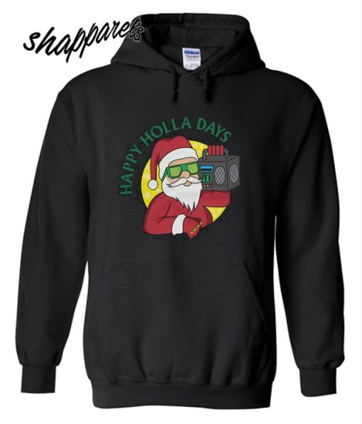 Happy Holla Days Santa Claus Hoodie