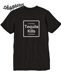 Tequila kills T shirt back