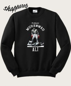 The Greatest Muhammad Ali Sweatshirt