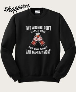 Two wbrongs don't make a right Diet Coke Sweatshirt