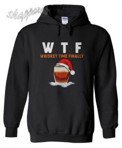 WTF whiskey time finally Christmas Hoodie
