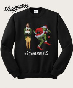 Will Ferrell and Grinch Squadgoals Sweatshirt