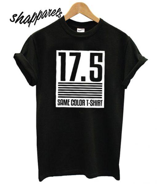 17.5 Same Color T shirt
