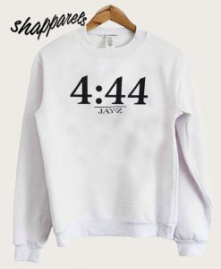 4 44 Jayz Time Sweatshirt