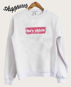 80'S Chick Vintage Sweatshirt