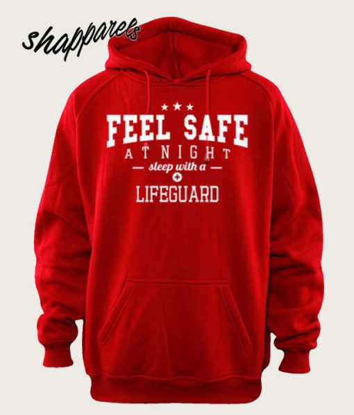 Feel Safe At Night Sleep With A Lifeguard Hoodie