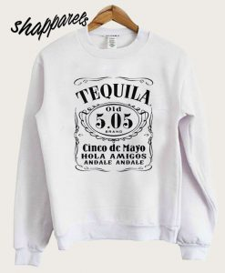 Tequila Cinco De Mayo Sweatshirt