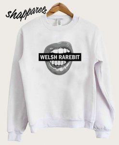 Welsh Rarebit Sweatshirt Sweatshirt