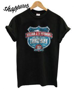 William J Lepetomane Memorial Thruway T shirt