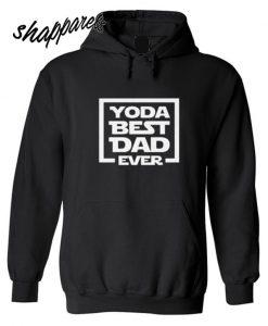 Yoda Best Dad Ever Hoodie