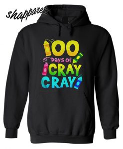 100 Days Cray Of Cray Teacher Black Version2 Hoodie