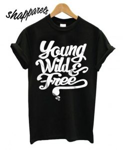 Young Wild & Free T shirt