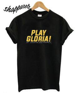 St Louis Blues Play Gloria T shirt