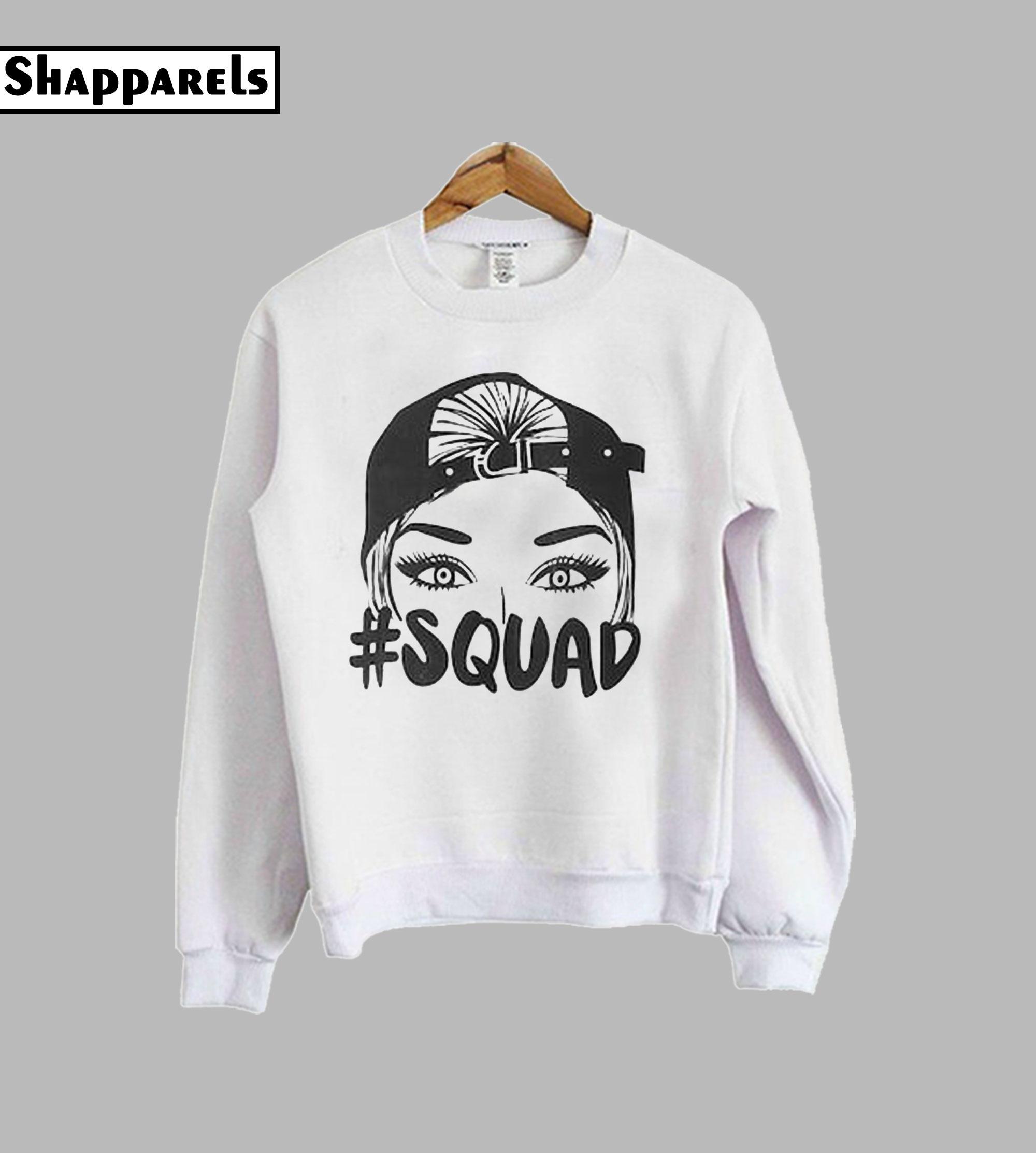 #Squad Sweatshirt