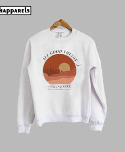 All Good Things Pullover Sweatshirt