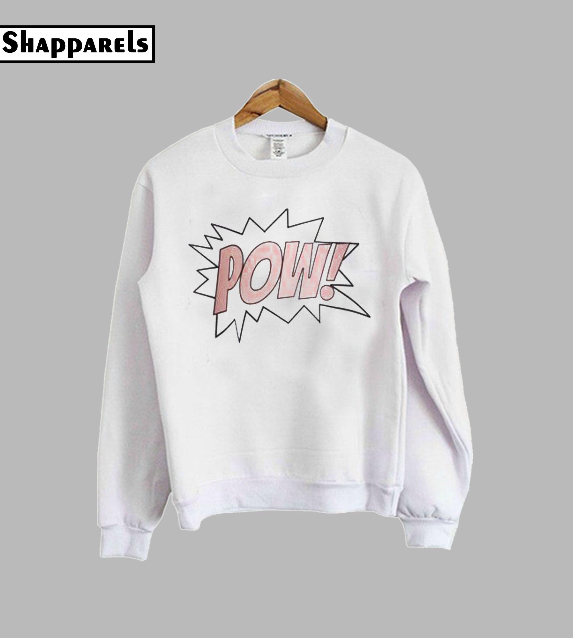 Pink Pow Sweatshirt