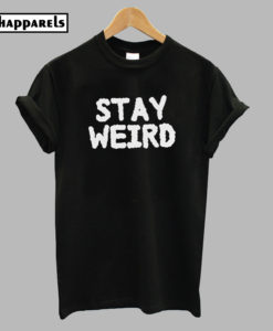 Stay Weird Aesthetic T-Shirt