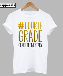 #fourth grade or any grade tshirt