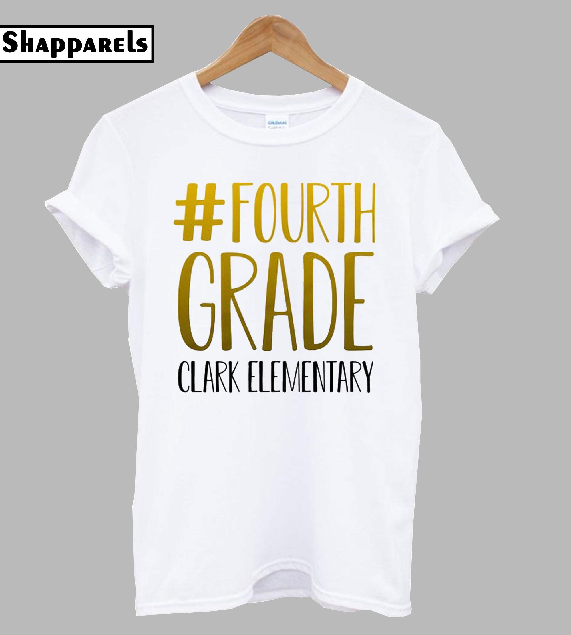 #fourth grade or any grade tshirt