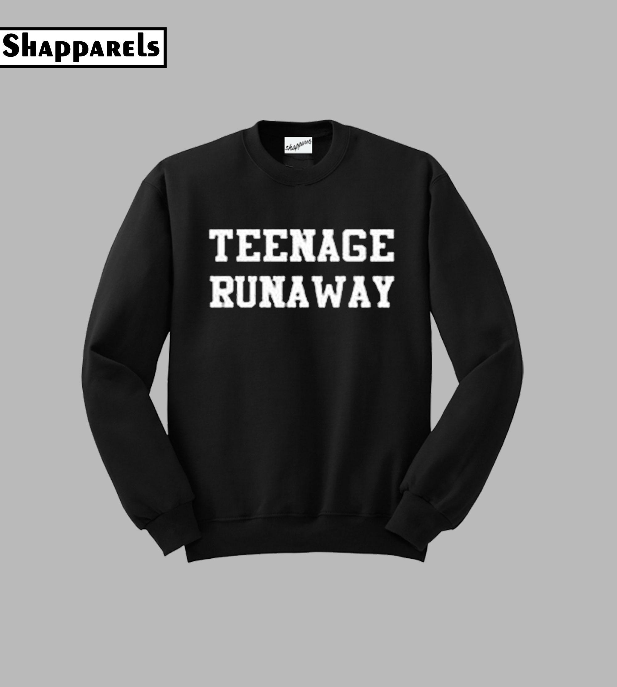 Teenage Runaway Sweatshirt