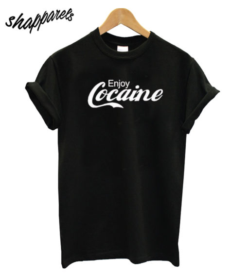 Enjoy Cocaine T Shirt